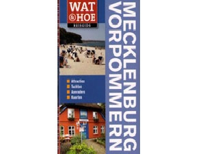 Wat en hoe: mecklenburg-Vorpommeren